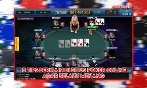 Strategi Poker Online Supaya Menang Selalu